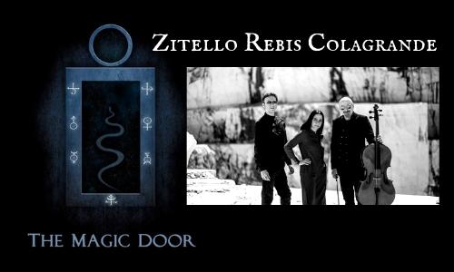 Zitello, Rebis, Colagrande, the Magic Door