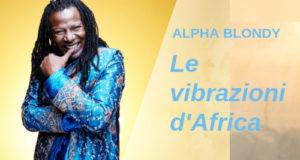 alpha, blondy, reggae, musica, esclusiva