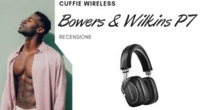Bowers & Wilkins P7 Recensione