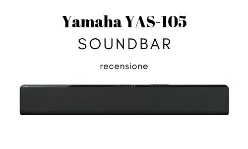 Yamaha YAS 105 Soundbar Musica recensione