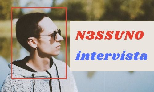 Intervista N3ssuno Musica