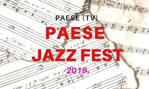 Paese Jazz Fest 2019