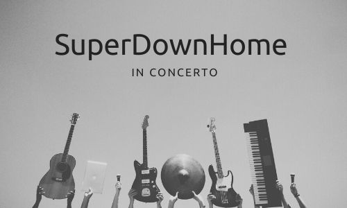 SuperDownHome Musica