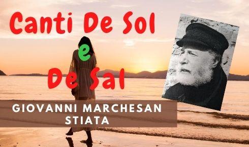 Giovanni Marchesan Stiata con la musica poetica di Canti De Sol e De Sal