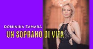 intervista al soprano Dominika Zamara musica