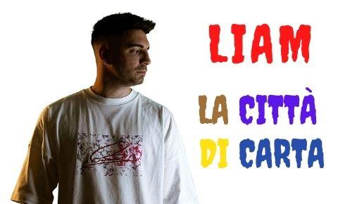 Liam Citta di carta musica