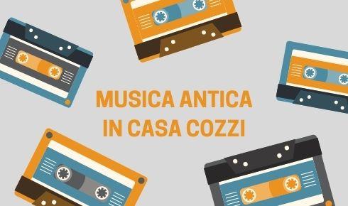 MUSICA ANTICA IN CASA COZZI