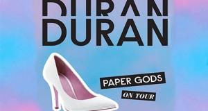 paper gods tour 2016, duran duran