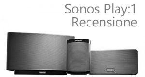 sonos play 1, recensione
