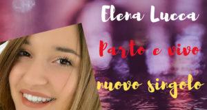Musica, Elena, Lucca, Canzone